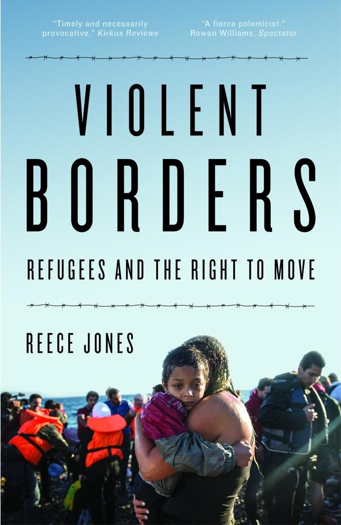 Violent Borders als eBook von Reece Jones