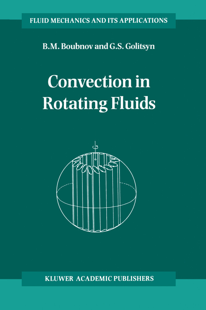 Convection in Rotating Fluids als Buch von B. M...
