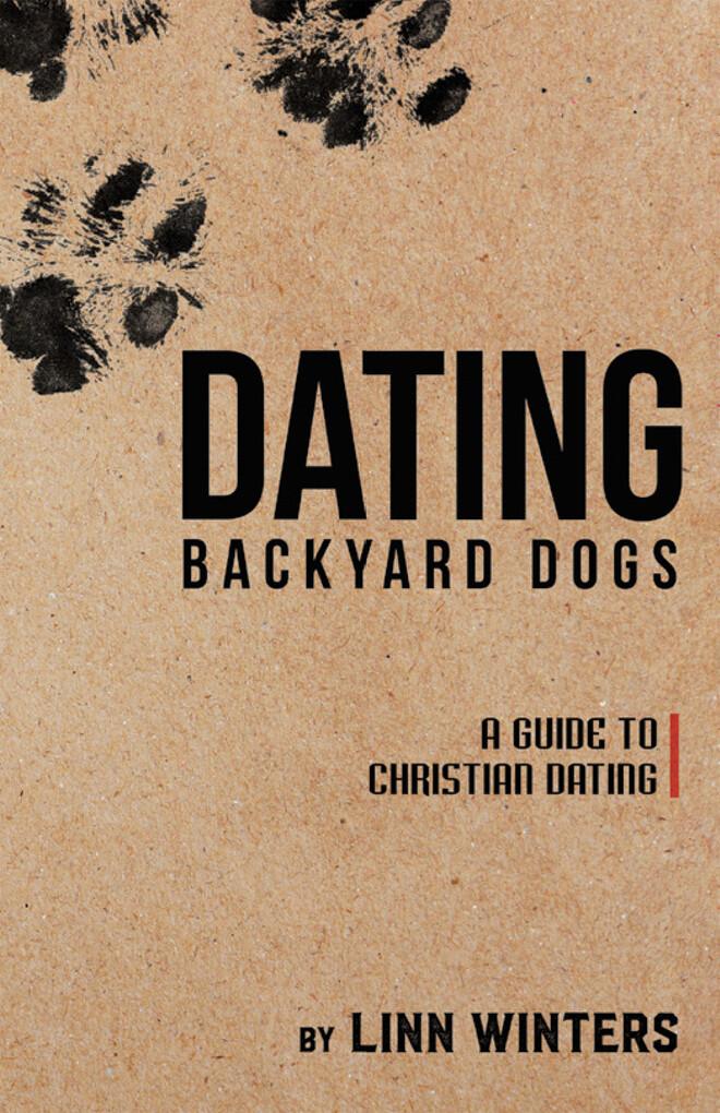 Dating Backyard Dogs als eBook von Linn Winters