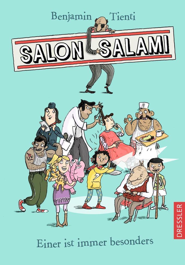Salon Salami. Einer ist immer besonders als Buch