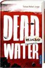 Deadwater. Das Logbuch