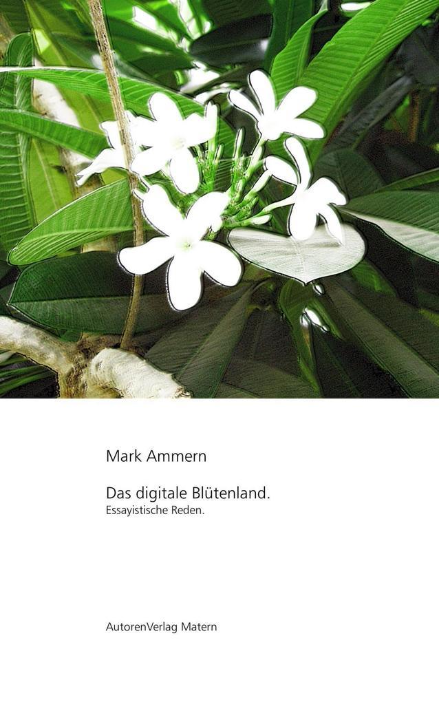 Das digitale Blütenland als eBook