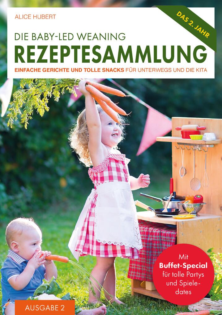 Die Baby-Led Weaning Rezeptesammlung als eBook