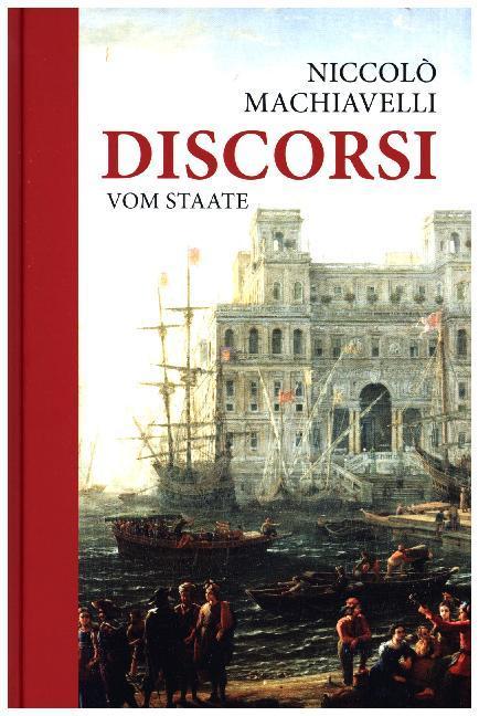 Discorsi - Vom Staate als Buch