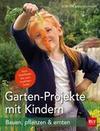 Garten-Projekte mit Kindern