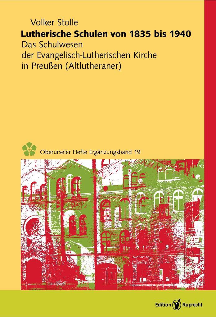 Lutherische Schulen von 1835 bis 1940 als eBook
