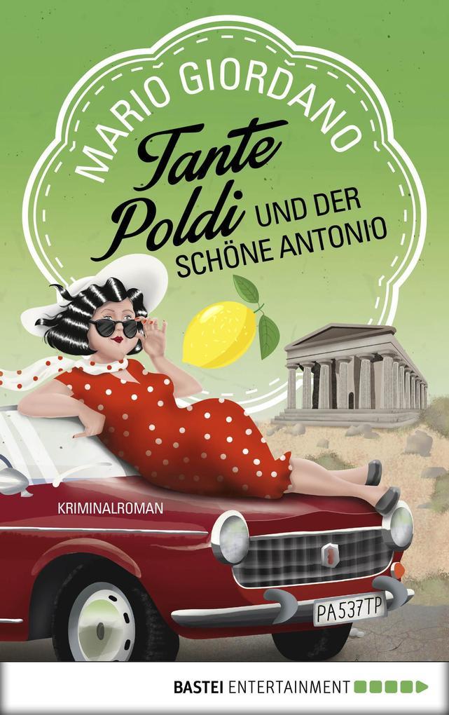 Tante Poldi und der schöne Antonio als eBook