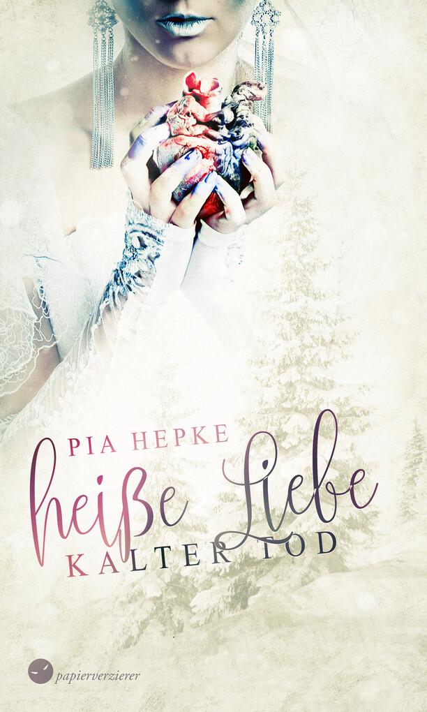 Heiße Liebe - Kalter Tod als eBook