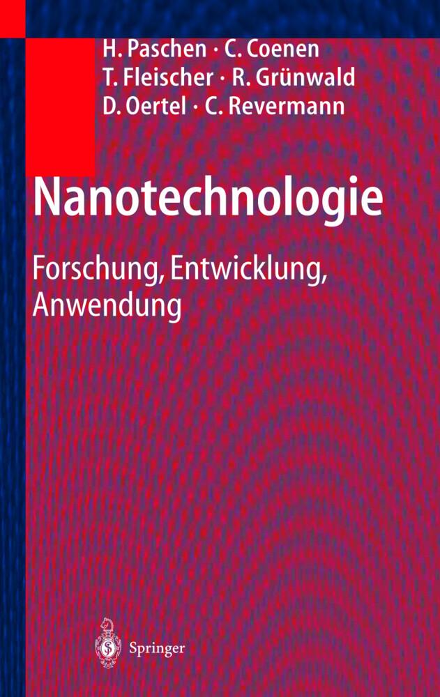 Nanotechnologie als Buch von Herbert Paschen, Christopher Coenen, T. Fleischer, R. Grünwald, D. Oertel