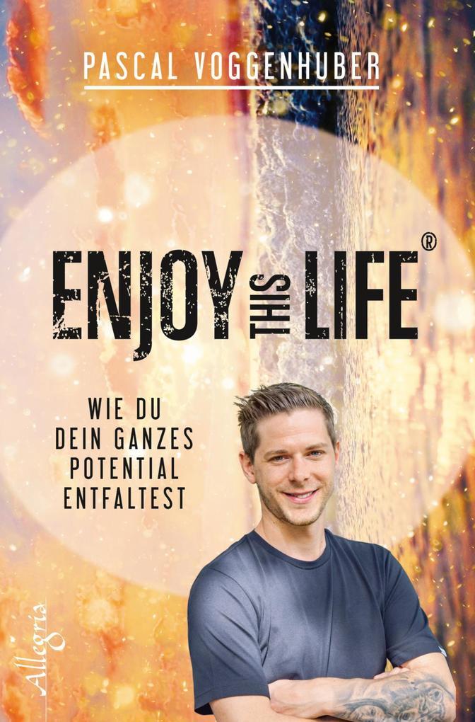 Enjoy this Life® als Buch