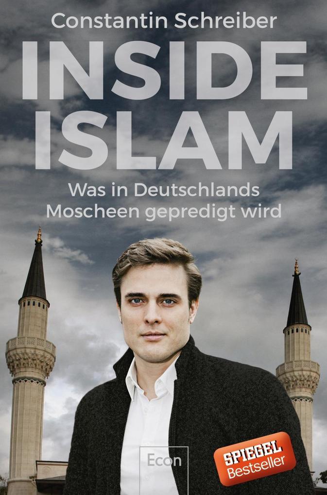 Inside Islam als Buch von Constantin Schreiber, Hamza Jarjanazi