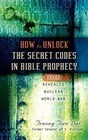 How to Unlock the Secret Codes in Bible Prophecy