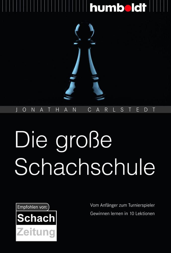 Die große Schachschule als Buch