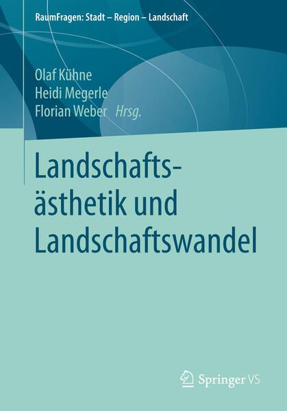Landschaftsästhetik und Landschaftswandel als Buch