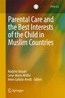 Parental Care and the Best Interests of the Child in Muslim Countries