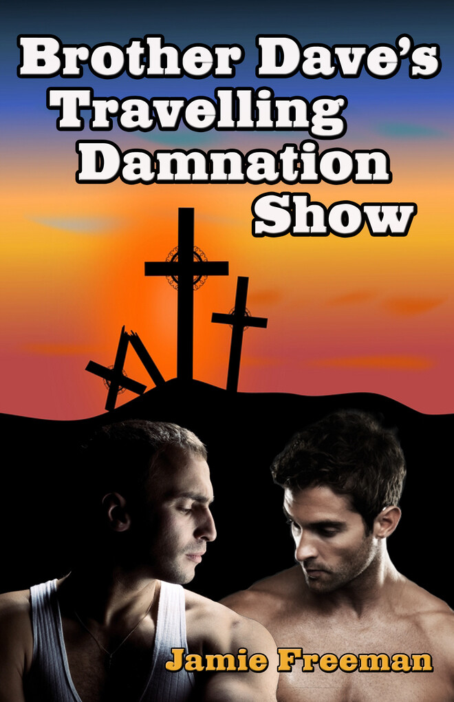 Brother Dave´s Traveling Damnation Show als eBo...