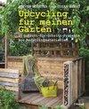 Upcycling für meinen Garten
