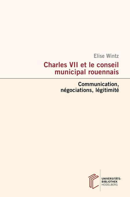 Charles VII et le conseil municipal rouennais als Buch