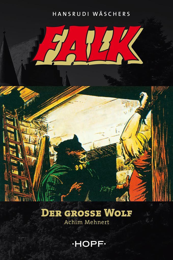 Falk 5: Der große Wolf als eBook