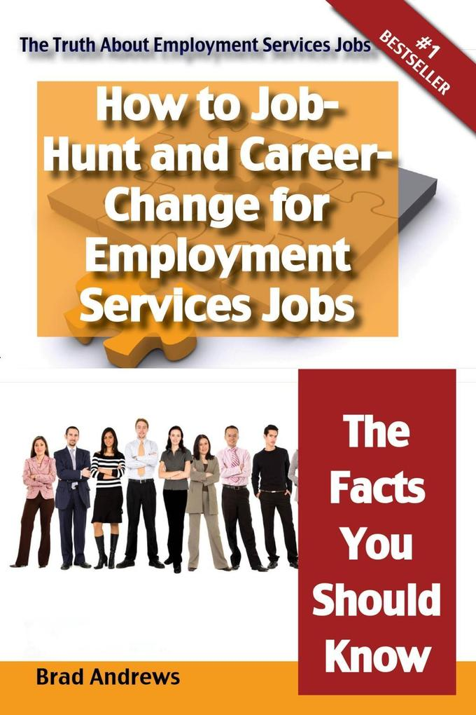 The Truth About Employment Services Jobs - How ...