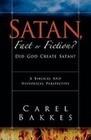 Satan, Fact or Fiction?