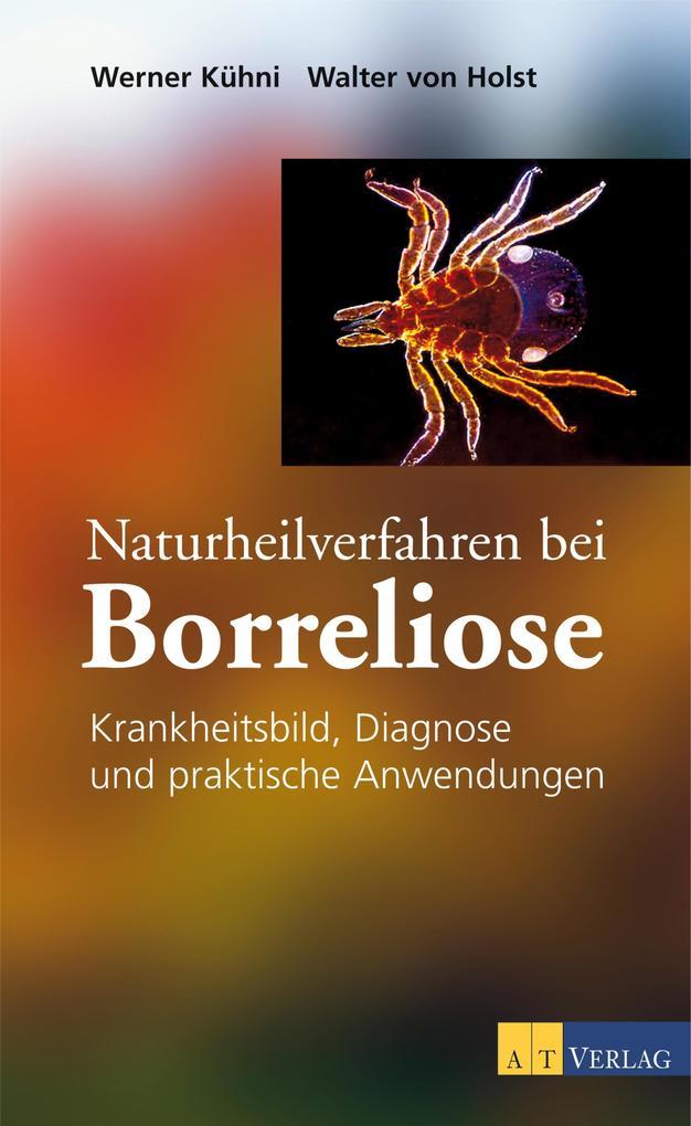 Naturheilverfahren bei Borreliose - eBook als eBook
