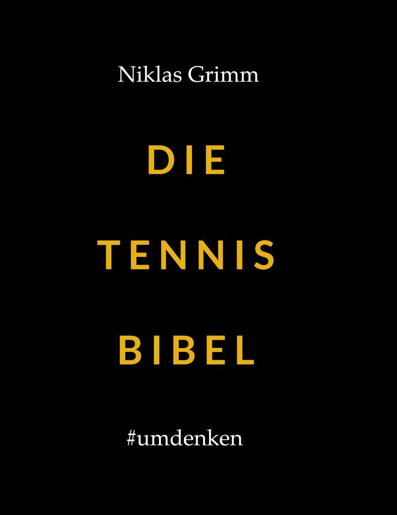 Die Tennis Bibel als Buch