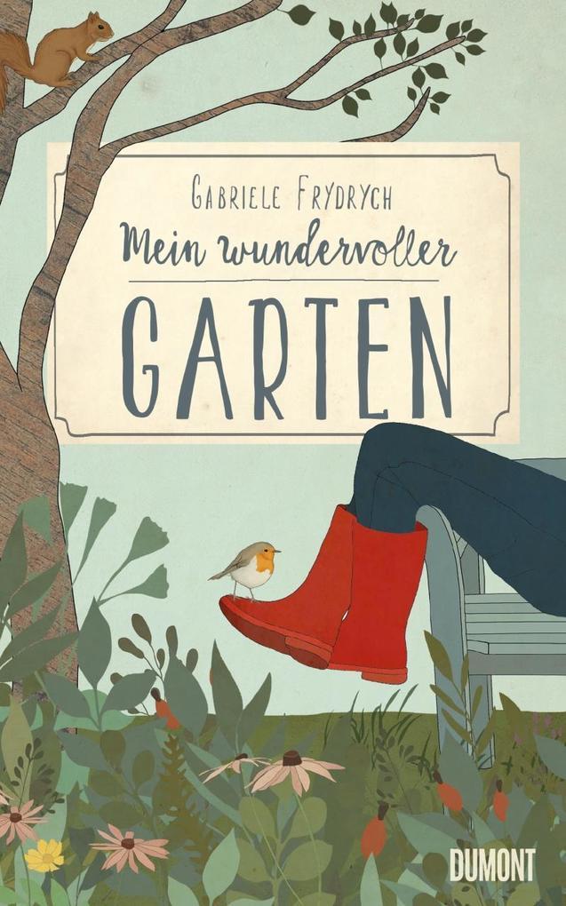 Mein wundervoller Garten als Buch von Gabriele Frydrych, Kirsten Gattermann