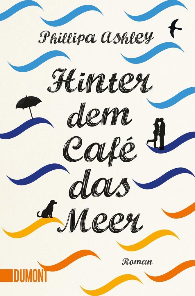 Hinter dem Café das Meer als Taschenbuch