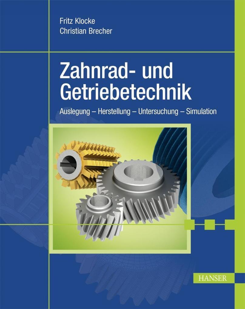 Zahnrad- und Getriebetechnik als eBook pdf