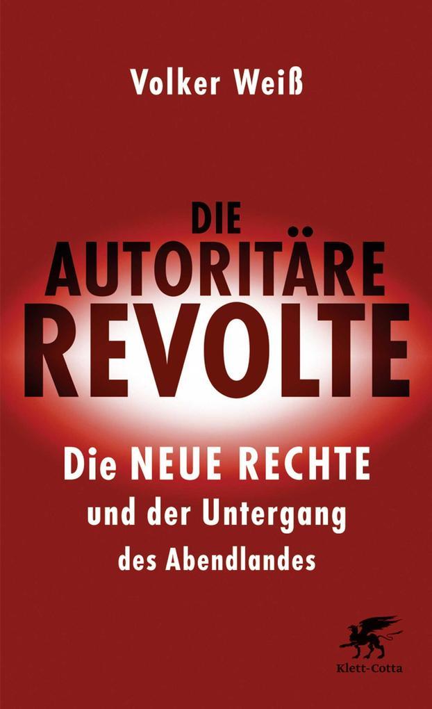 Die autoritäre Revolte als eBook