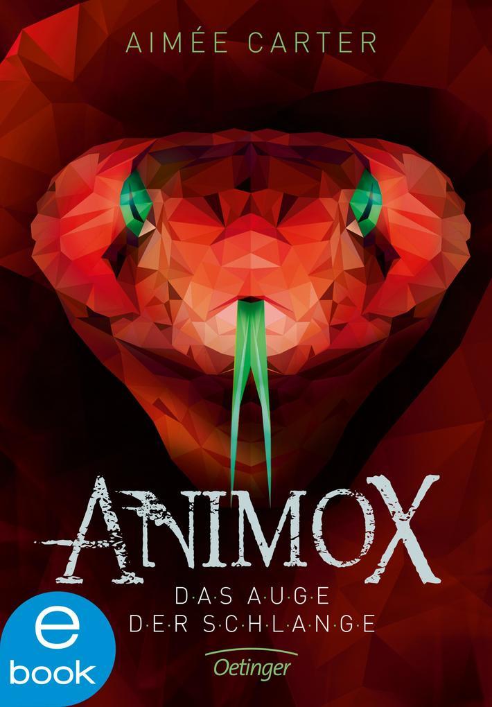 Animox. Das Auge der Schlange als eBook