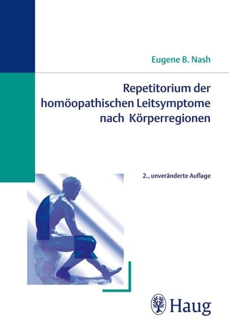 Repetitorium der homöopathischen Leitsymptome nach Körperregionen als Buch