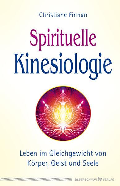 Spirituelle Kinesiologie als Buch (kartoniert)