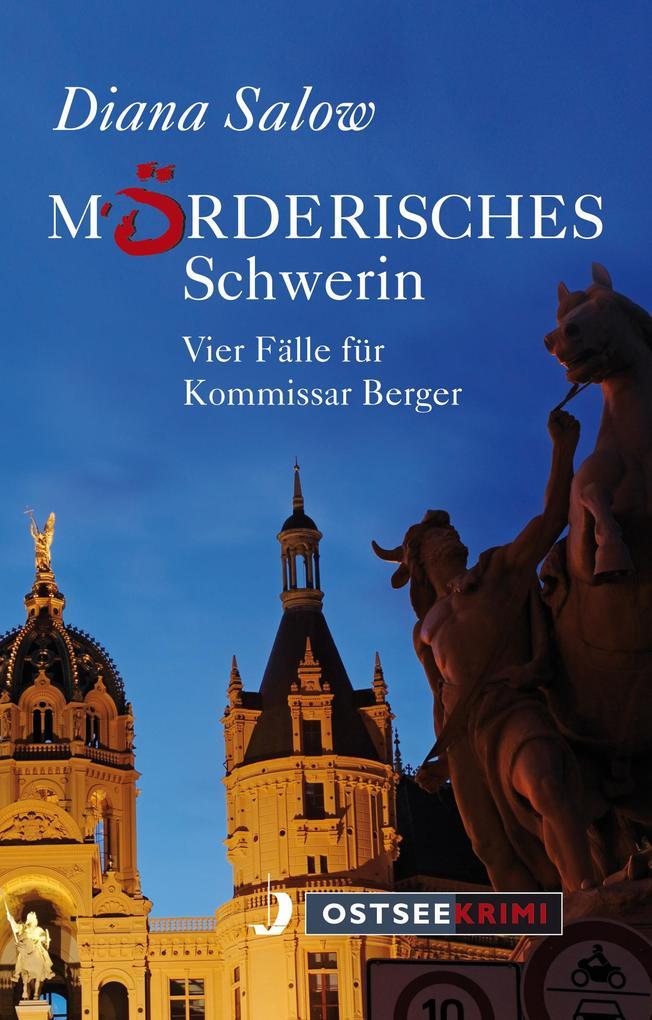 Mörderisches Schwerin als Taschenbuch von Diana...