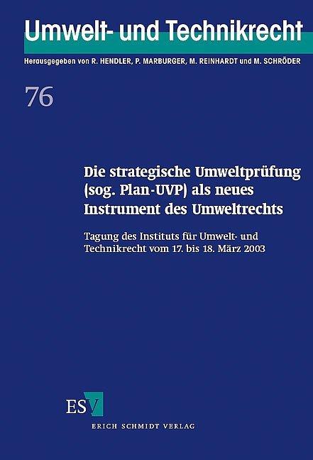 Die strategische Umweltprüfung (sog. Plan-UVP) als neues Instrument des Umweltsrechts als Buch