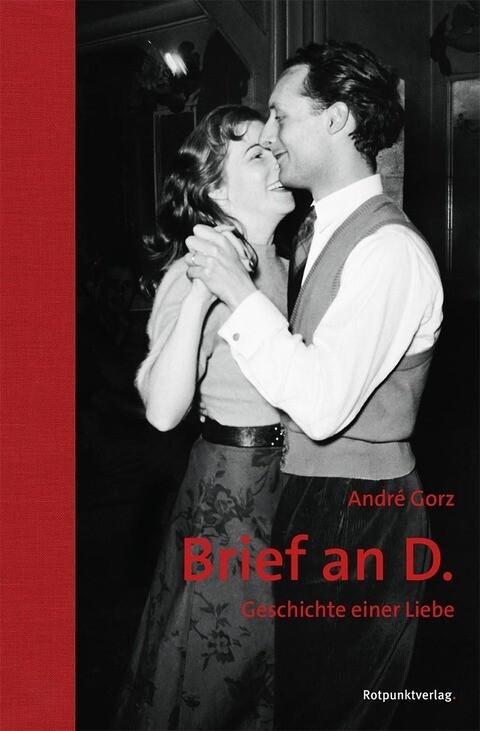 Brief an D. als Buch von André Gorz