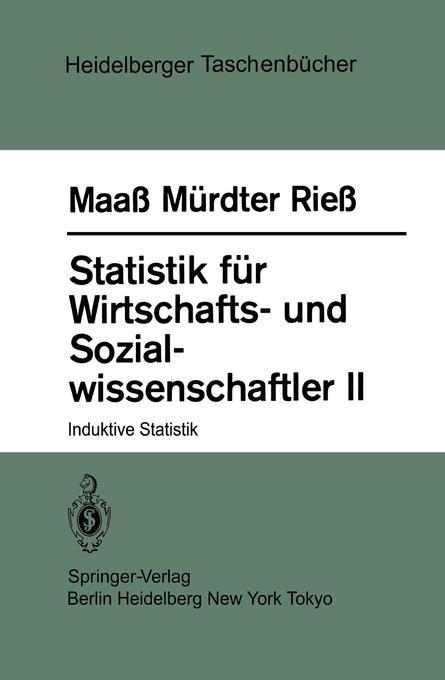 Statistik für Wirtschafts- und Sozialwissenschaftler II als Taschenbuch