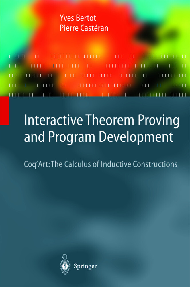 Interactive Theorem Proving and Program Development als Buch