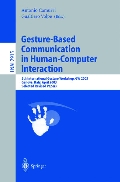 Gesture-Based Communication in Human-Computer Interaction als Buch