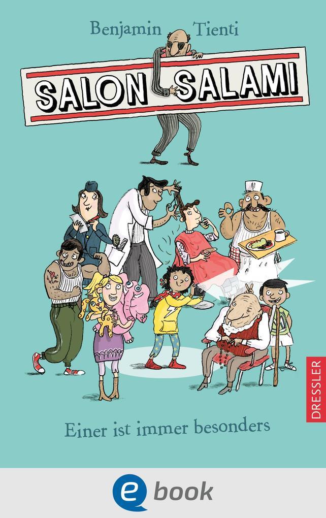 Salon Salami. Einer ist immer besonders als eBook