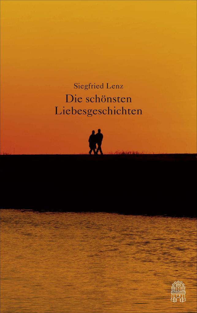 Die schönsten Liebesgeschichten als Buch