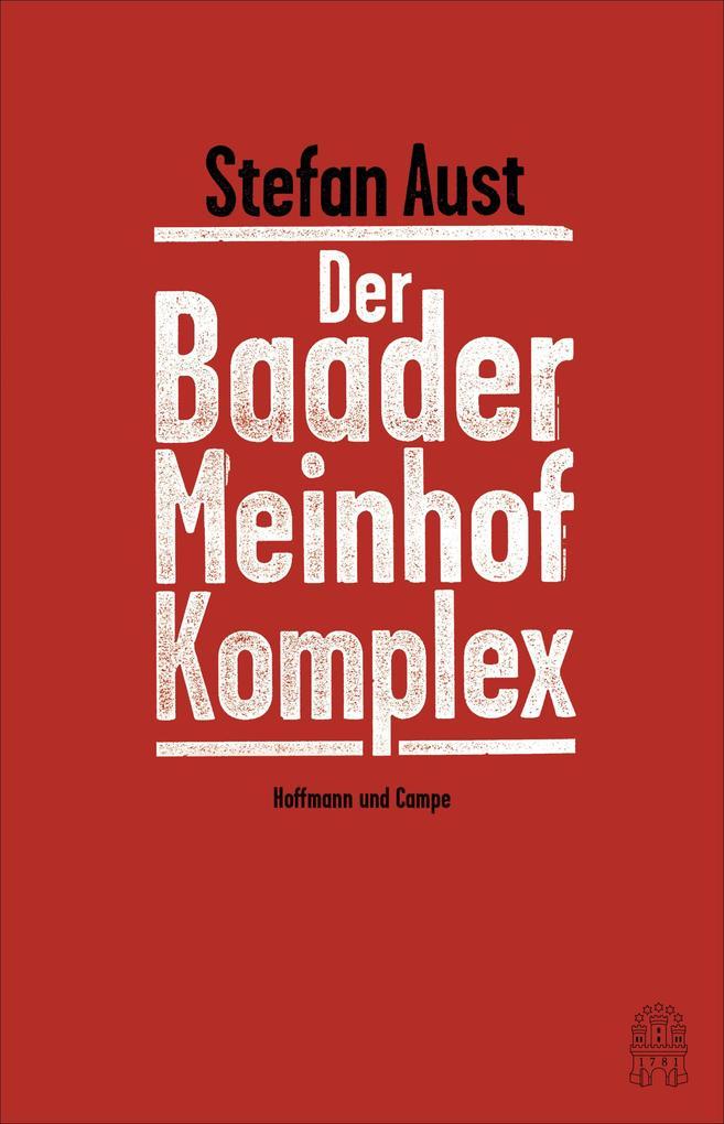 Der Baader-Meinhof-Komplex als Buch (gebunden)