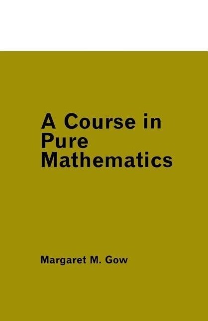 A Course in Pure Mathematics als Buch