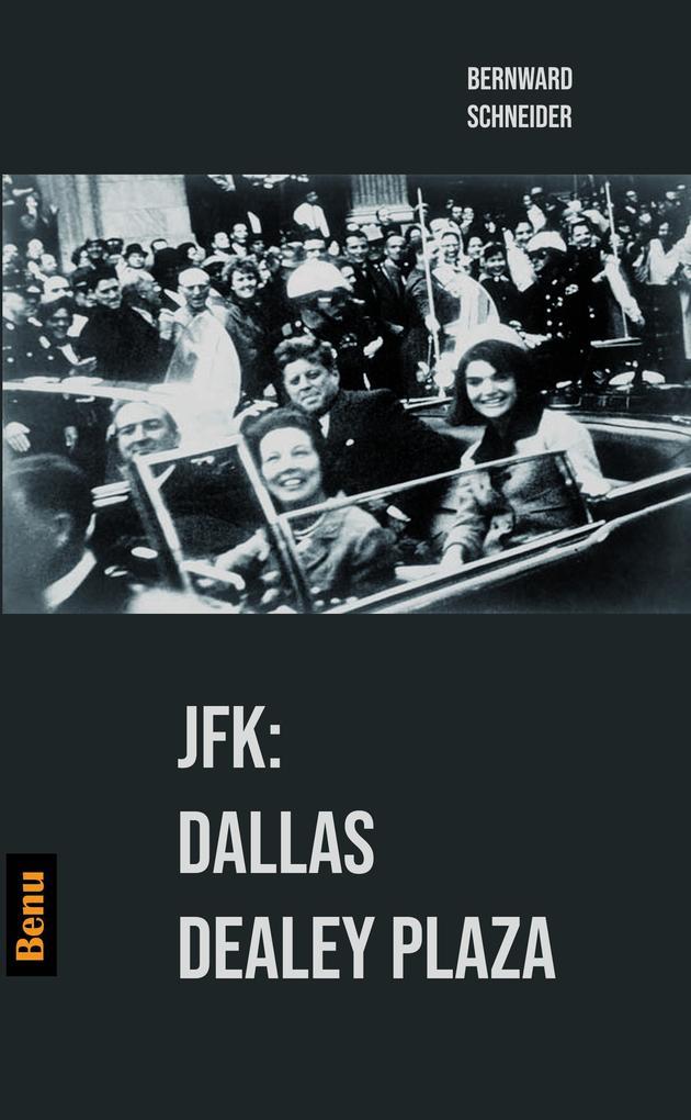 JFK: Dallas Dealey Plaza als eBook