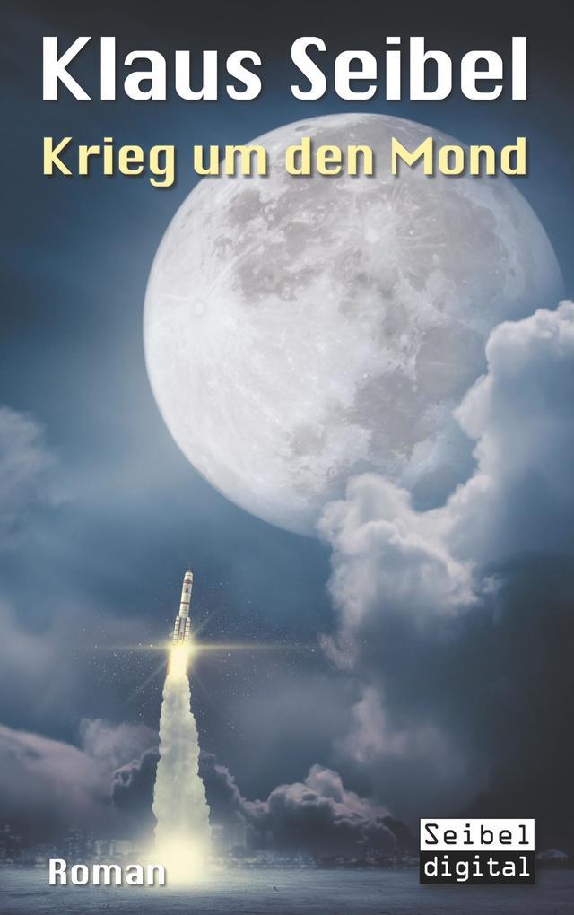 Krieg um den Mond als Buch