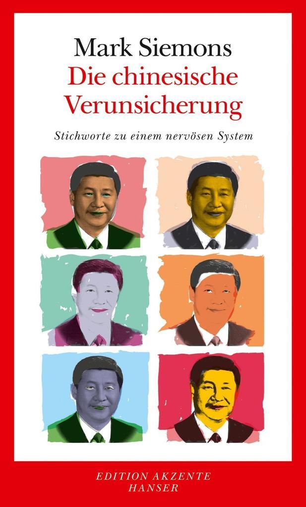 Die chinesische Verunsicherung als eBook epub