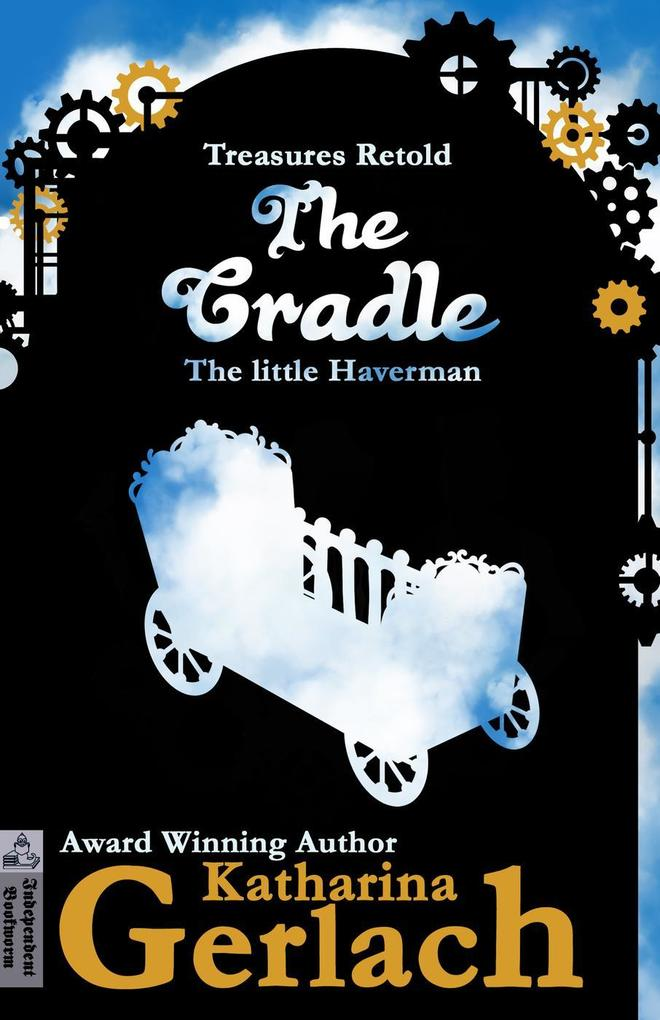 The Cradle: The little Haverman (Treasures Retold, #0) als eBook