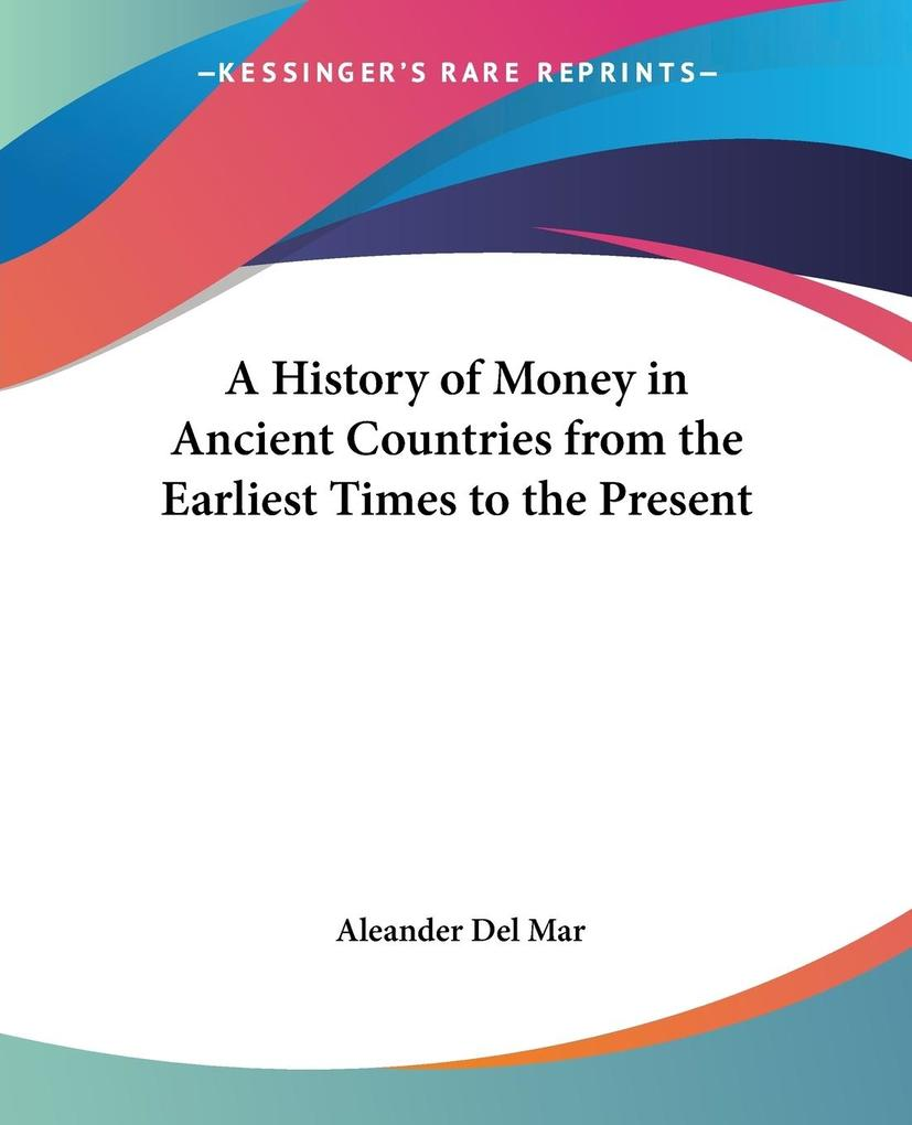 A History of Money in Ancient Countries from the Earliest Times to the Present als Taschenbuch