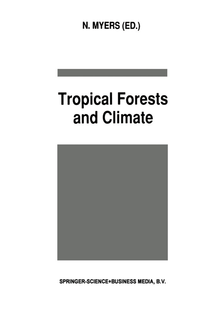 Tropical Forests and Climate als Buch